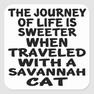 Travelled With Savannah Cat Square Sticker