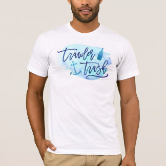 Trawler Trash T-Shirt
