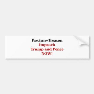 Treason -- Impeach Trump and Pence Bumper Sticker