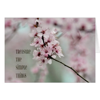 Treasure the Simple Things Floral Greeting Card