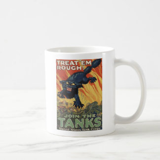 Treat Em Rough-1918 Coffee Mug