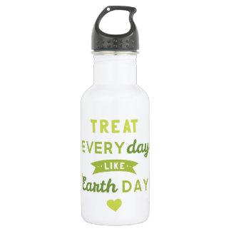 Treat Everyday Like Earth Day Water Bottle 532 Ml Water Bottle