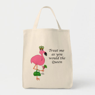 Treat Me As You Would the Queen Flamingo Grocery Tote Bag