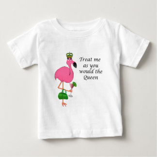Treat Me as You Would the Queen Flamingo Tshirt