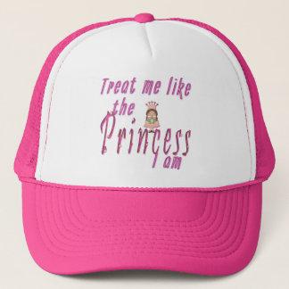 Treat me like the Princess I am Trucker Hat