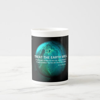 Treat the Earth well Mug