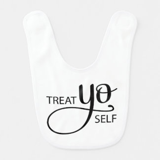 Treat Yo Self Bib