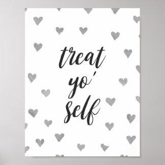 """Treat Yo' Self"" Quote Poster"