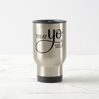 Treat Yo Self Travel Mug