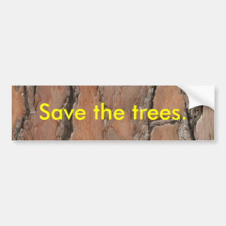 Tree Bark Save the Trees Bumper Sticker