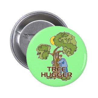 Tree Hugger 6 Cm Round Badge