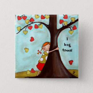Tree Hugger - Button