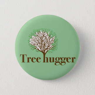 Tree Hugger w/ tree illustration 6 Cm Round Badge