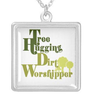 Tree hugging dirt worshiper custom jewelry