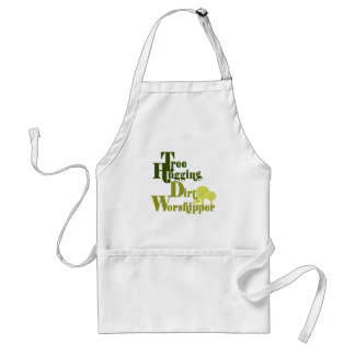 Tree hugging dirt worshiper standard apron