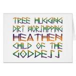 tree hugging dirt worshipper greeting card