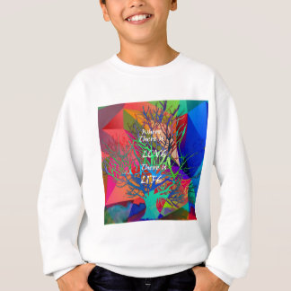 Tree is a rainbow of Love Sweatshirt