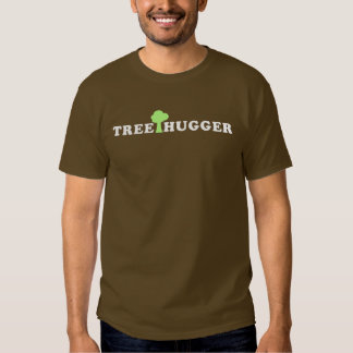 Treehugger with Tree T Shirts