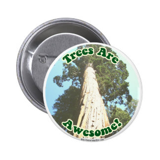 Trees are Awesome! 6 Cm Round Badge