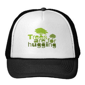 Trees are for  hugging 2 trucker hats