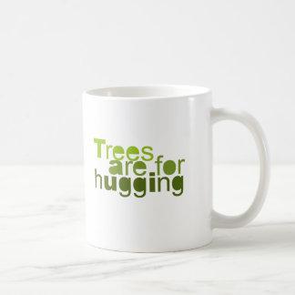 Trees are for hugging words coffee mug