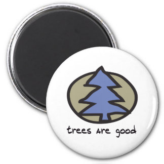 Trees Are Good Design Magnet