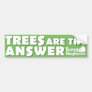 Trees Are The Answer Bumper Sticker