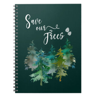 Trees, Forest. Save our trees. Watercolor. Notebook