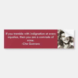 Tremble With Indignation Che Quote Bumper Sticker
