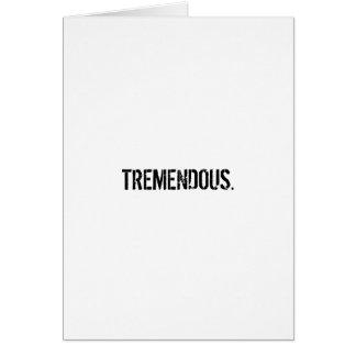 Tremendous Card