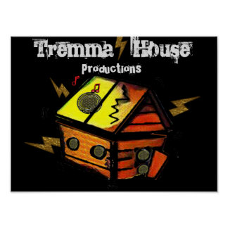 Tremma House Productions Poster