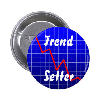 Trend Setter Pinback Button