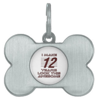 TRENDING 12 YEAR OLD BIRTHDAY DESIGNS PET NAME TAG