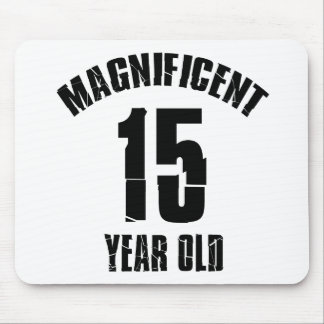 TRENDING 15 YEAR OLD BIRTHDAY DESIGNS MOUSE PAD