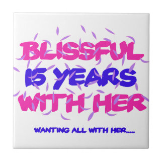 Trending 15TH marriage anniversary designs Ceramic Tile