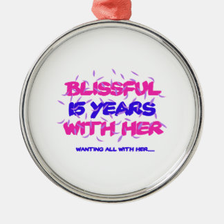 Trending 15TH marriage anniversary designs Metal Ornament