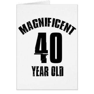 TRENDING 40 YEAR OLD BIRTHDAY DESIGNS CARD