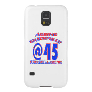 TRENDING 45 YEAR OLD BIRTHDAY DESIGNS GALAXY S5 COVER