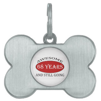 TRENDING 68 YEARS OLD BIRTHDAY DESIGNS PET NAME TAG