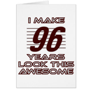 TRENDING 96 YEAR OLD BIRTHDAY DESIGNS CARD