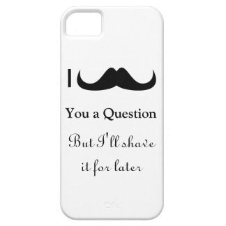 Trendy and cool I mustache you a question iPhone 5 Cases