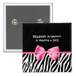 Trendy Pink And Black Zebra Print Girl Baby Shower Pin