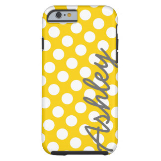 Trendy Polka Dot Pattern with name - yellow grey Tough iPhone 6 Case