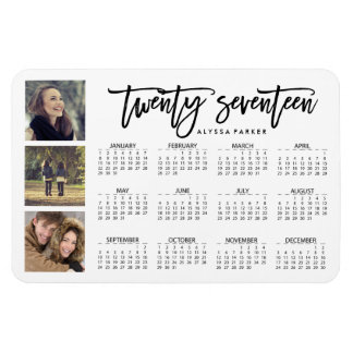 Trendy Typography and Three Photos 2017 Calendar Rectangular Photo Magnet