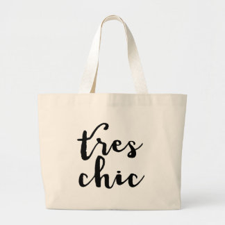 Tres Chic French Phrase Large Tote Bag