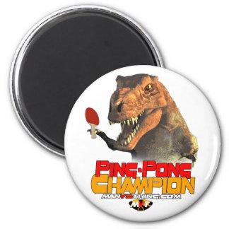 TRex: Ping Pong Champion 6 Cm Round Magnet