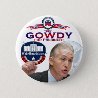 Trey Gowdy for President Button