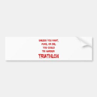 Tri Harder Bumper Sticker
