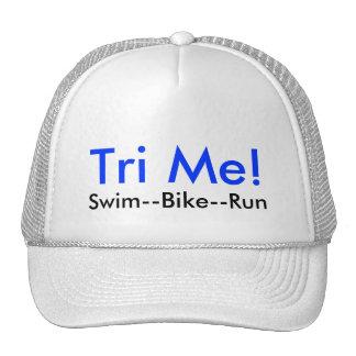 Tri Me!, Swim--Bike--Run Hat