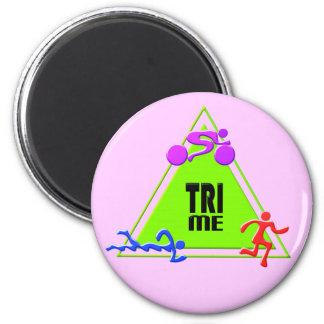 TRI Triathlon Swim Bike Run TRIANGLE TRI ME Design 6 Cm Round Magnet